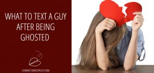 What to Text a Guy After Being Ghosted