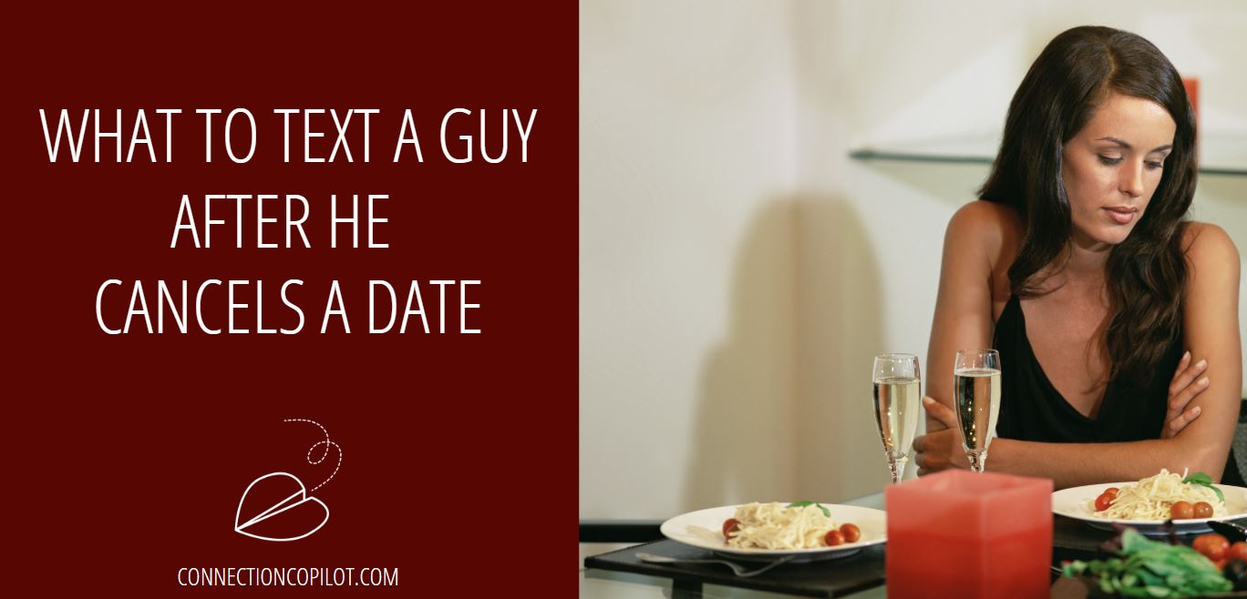 What to Text a Guy after He Cancels a Date