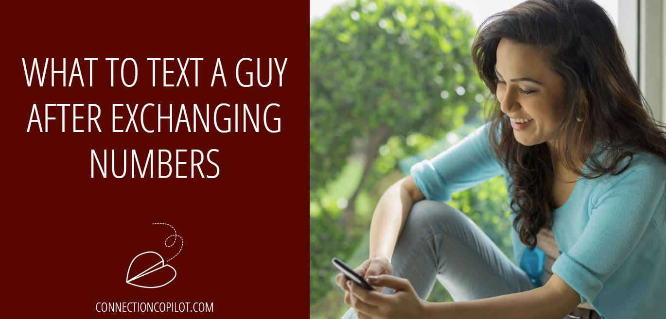 What to Text a Guy after Exchanging Numbers