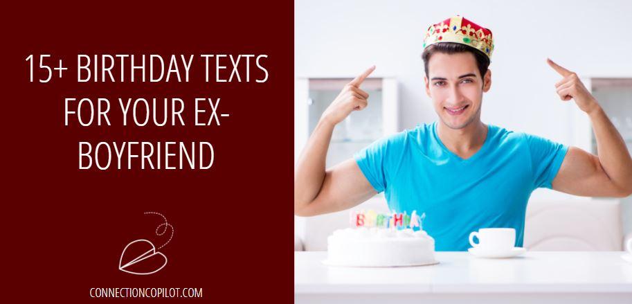 Birthday Texts For Your Ex Boyfriend