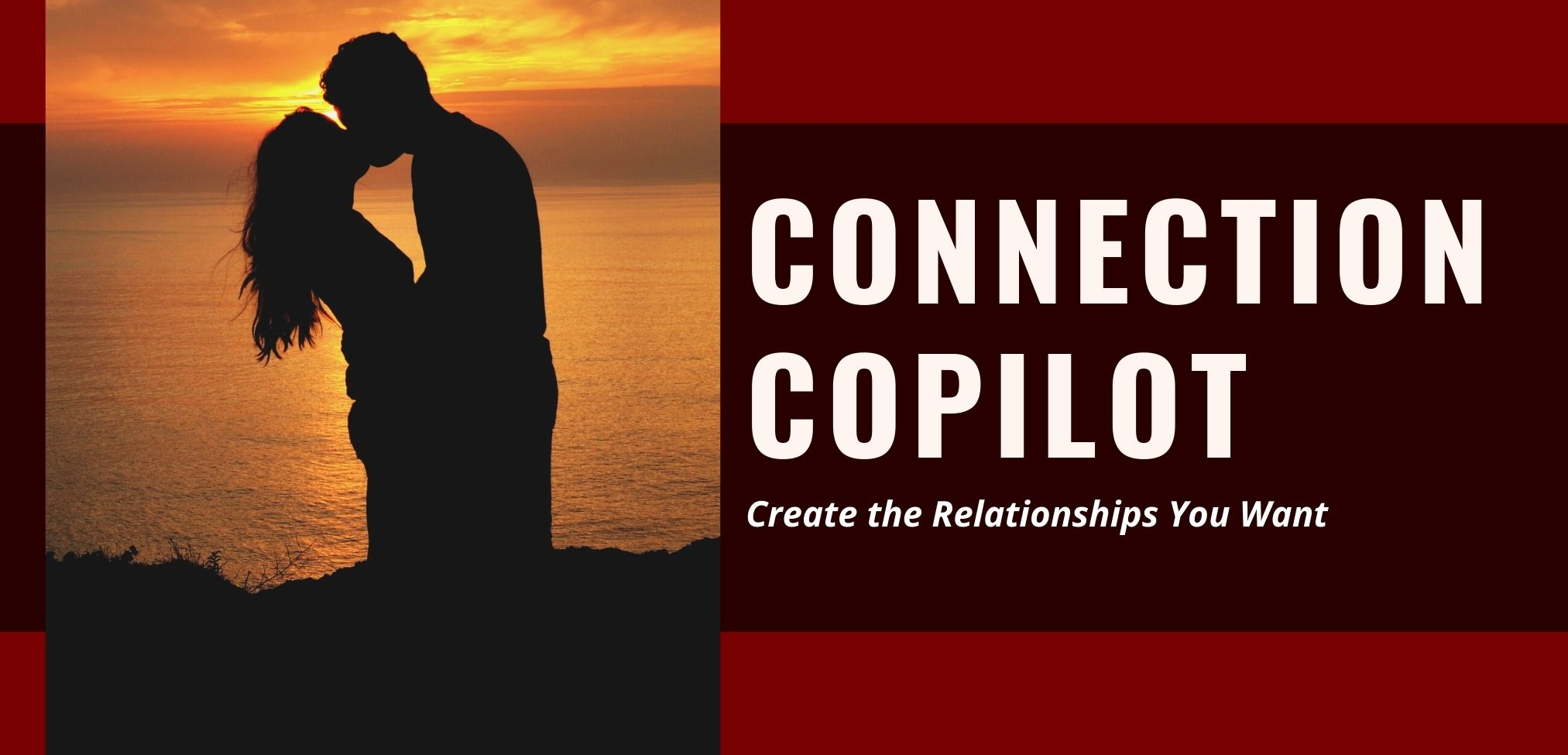 CONNECTION COPILOT BUILD THE RELATIONSHIPS YOU WANT